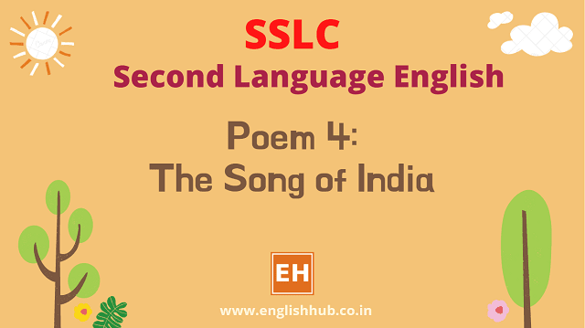 SSLC SL English Q&A of Poem 4: The Song of India