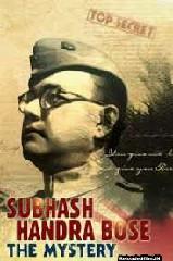 Subhash Chandra Bose: The Mystery (2020) Full Movie Download 480,720,1080p HD