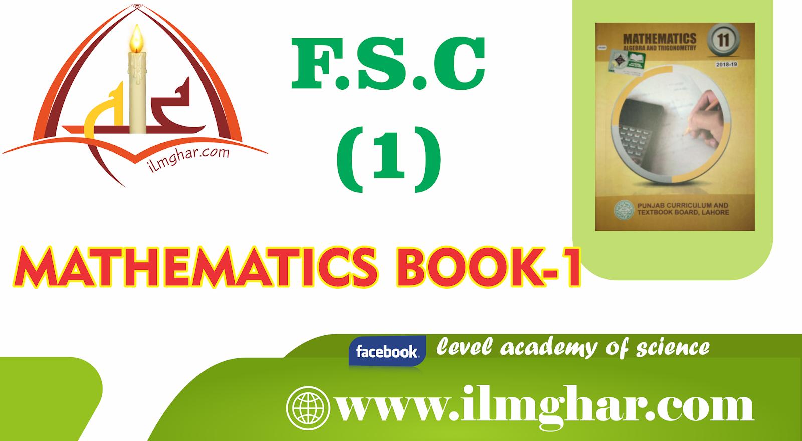 11TH CLASS MATHEMATICS BOOK-1 - ILMGHAR