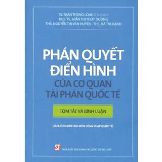 Phán Quyết Điển Hình Của Cơ Quan Tài Phán Quốc Tế – Tóm Tắt Và Bình Luận ebook PDF EPUB AWZ3 PRC MOBI