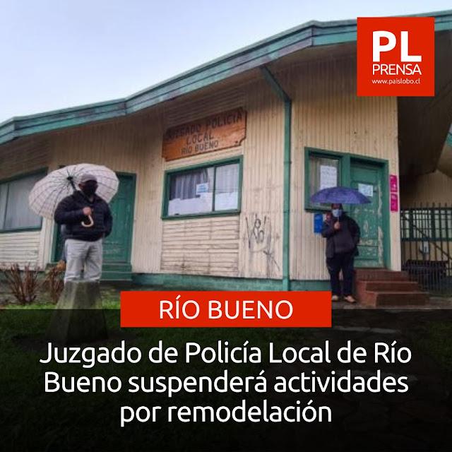 Juzgado de Policía Local de Río Bueno suspenderá actividades por remodelación