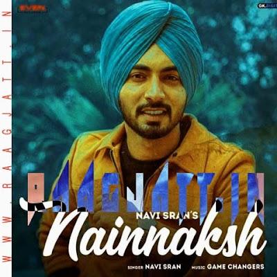 Nain Naksh by Navi Sran lyrics