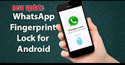 whatsapp ko fingerprint lock kaise kare ( new update)
