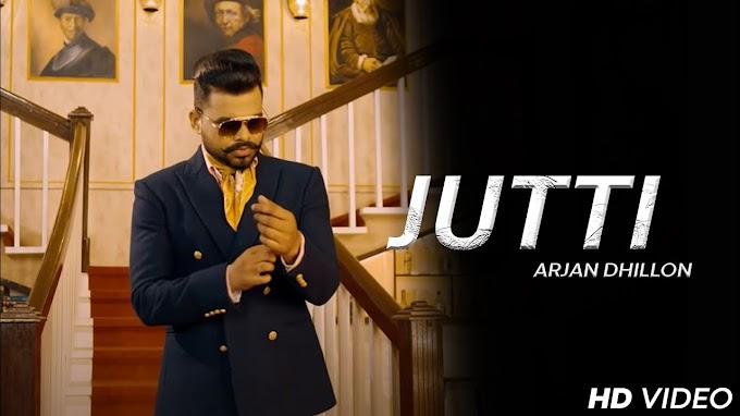 Jutti Song Lyrics - Arjan Dhillon   Latest Punjabi Songs 2021 - Lyricspunjabimusix - Blogger