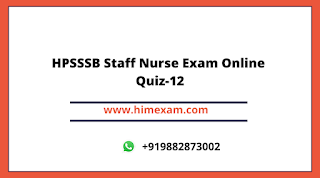 HPSSSB Staff Nurse Exam Online Quiz-12