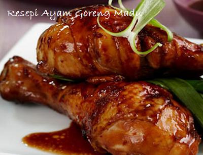 Resipi Ayam Goreng Madu Lezat 2017
