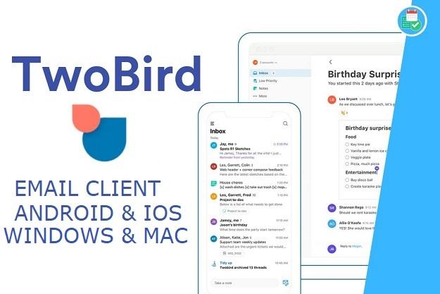 Twobird - Δωρεάν εφαρμογή που συνδυάζει Email, Υπενθυμίσεις και Σημειωματάριο
