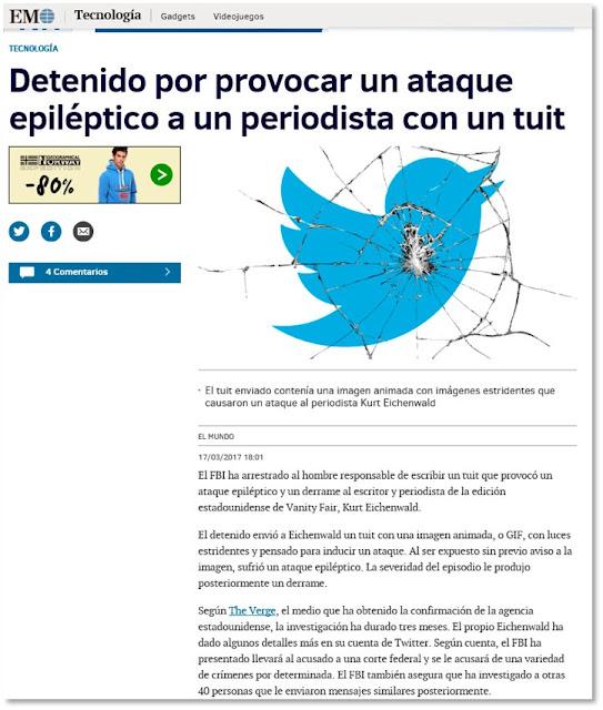 Pantallazo de la noticia de El Mundo: Detenido por provocar un ataque epiléptico con un tuit a un periodista