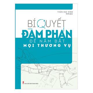 Bí Quyết Đàm Phán Để Nắm Bắt Mọi Thương Vụ ebook PDF-EPUB-AWZ3-PRC-MOBI