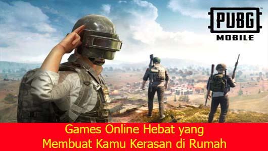Games Online Hebat yang Membuat Kamu Kerasan di Rumah
