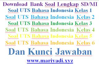 Soal UTS Bahasa Indonesia Kelas 1 SD/MI Semester 2 Lengkap Kunci Jawaban Paket 2