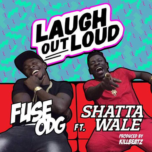 Fuse ODG – Laugh Out Loud (Feat. Shatta Wale)