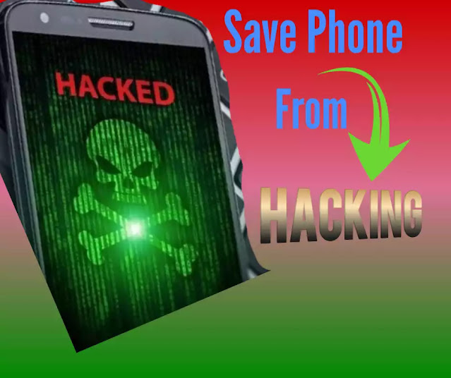 Complete Tricks To Save Smartphones From Hacking in 2020 and 2021