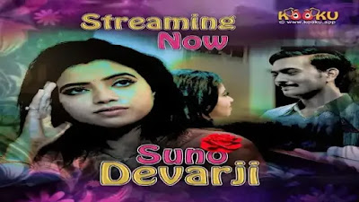 Suno Devar Ji Kooku Web Series 2020 Watch Online Star Cast and Review