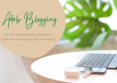Adab blogging yang harus diketahui