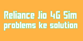 Reliance-Jio-Sim-ke-problems-ke-solution-hindi-me