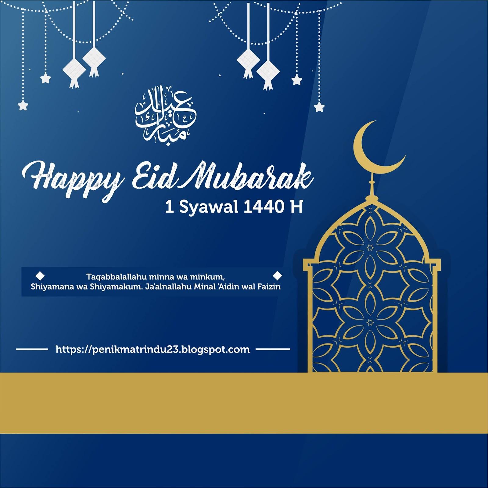 Ucapan Idul Fitri Eid Mubarak