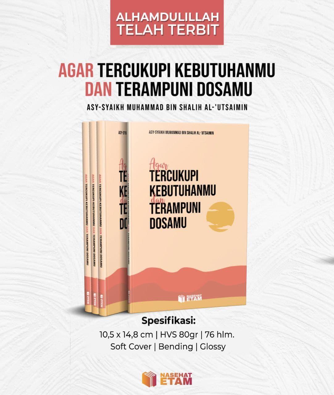Buku Agar Tercukupi Kebutuhanmu dan Terampuni Dosamu Nasehat Etam