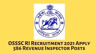 OSSSC RI Recruitment 2021 Apply 586 Revenue Inspector Posts