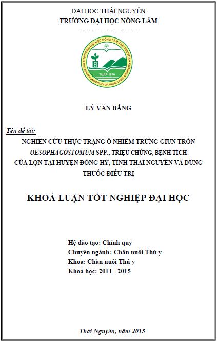 Nghiên cứu thực trạng ô nhiễm trứng giun tròn Oesophagostomum spp., triệu chứng, bệnh tích của lợn tại huyện Đồng Hỷ tỉnh Thái Nguyên và dùng thuốc điều trị