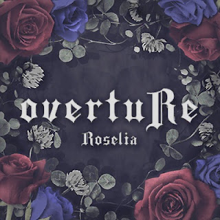 Roselia - overtuRe [In-Game Cover] 2021.05.07 [FLAC]