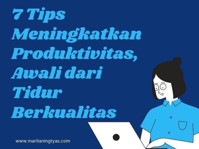 tips meningkatkan produktivitas blogger