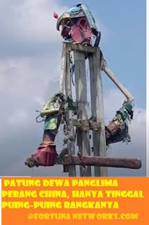 """<img src=""""FORTUNA NETWORKS.COM.jpg"""" alt=""""Detik-Detik Runtuhnya Patung Sombong Dewa Panglima Perang China di Indonesia"""">"""