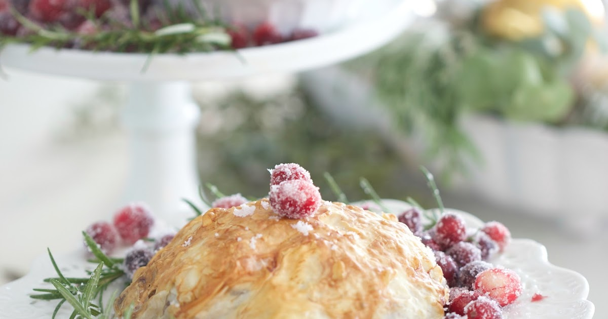 ... ~ Candied Pecan & Cranberry Brie en Croute - FRENCH COUNTRY COTTAGE