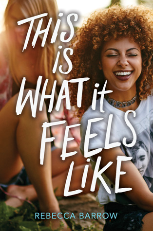 This Is What It Feels Like by Rebecca Barrows
