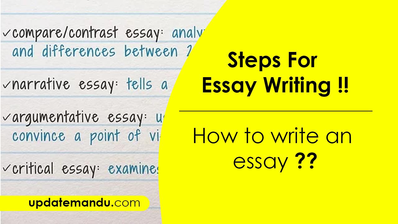 Updatemandu -Steps For Essay Writing | How To Start An Essay ?