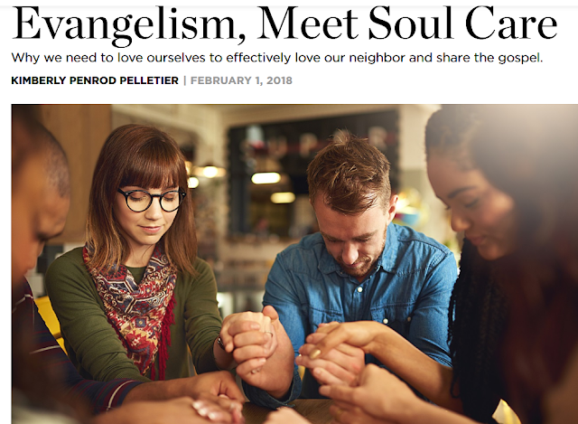 http://www.christianitytoday.com/ct/2018/january-web-only/evangelism-meet-soul-care.html?utm_source=ctdirect-html&utm_medium=Newsletter&utm_term=10046067&utm_content=563575045&utm_campaign=email