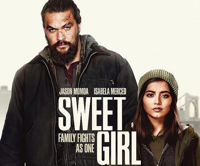 Isabela Merced (Sweet Girl) 2021 Full Movie Download in Hindi/English