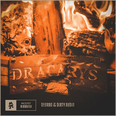 "Deorro & Dirty Audio Unite for Fiery Collab ""Dracarys"""