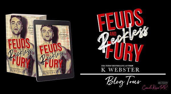 Feuds and Reckless Fury by K. Webster Blog Tour.