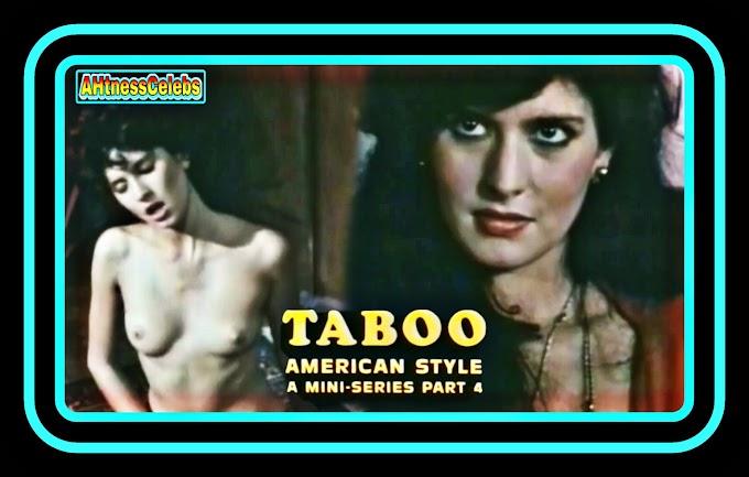 Taboo American Style 4 (1985) Movie All Sex Scenes - AHtnessCelebs