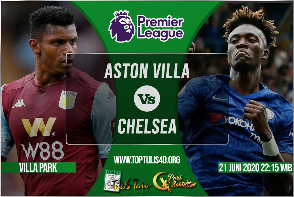 Prediksi Aston Villa vs Chelsea 21 Juni 2020