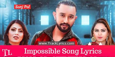 impossible-lyrics-sanj-pal