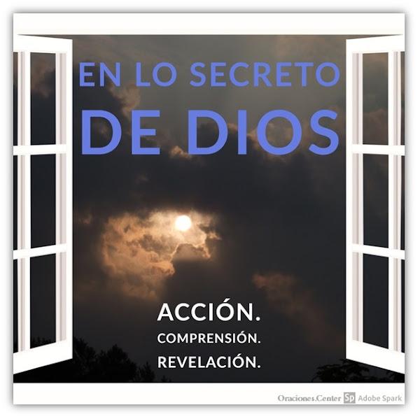 Oración: En lo Secreto de Dios está Su Revelación