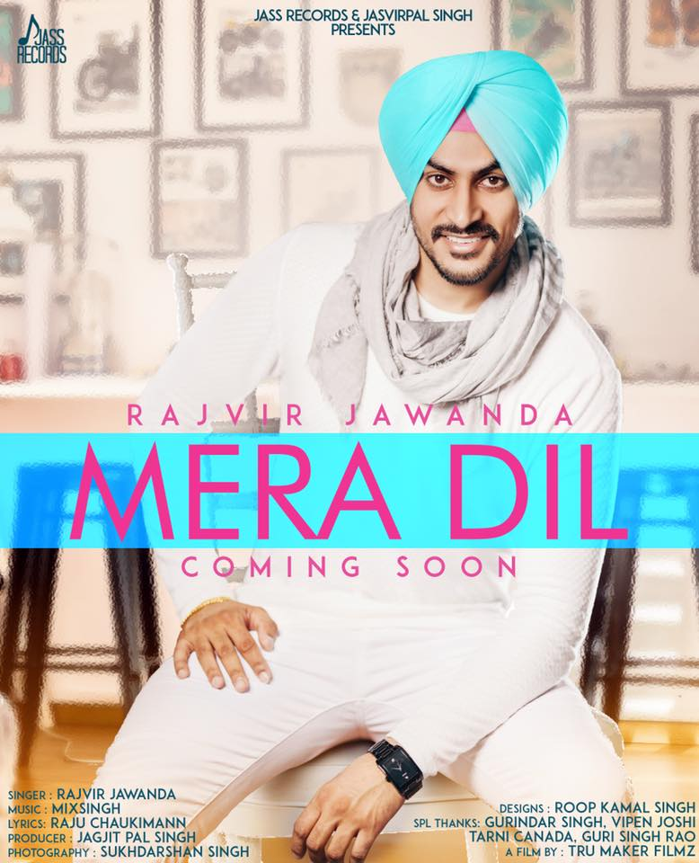 Mera Dil Lyrics - Rajvir Jawanda | Mix Singh