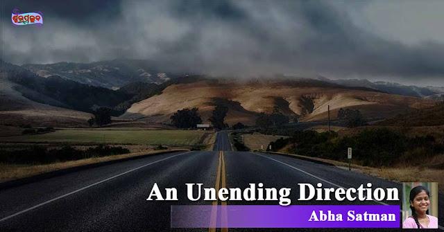 An Unending Direction