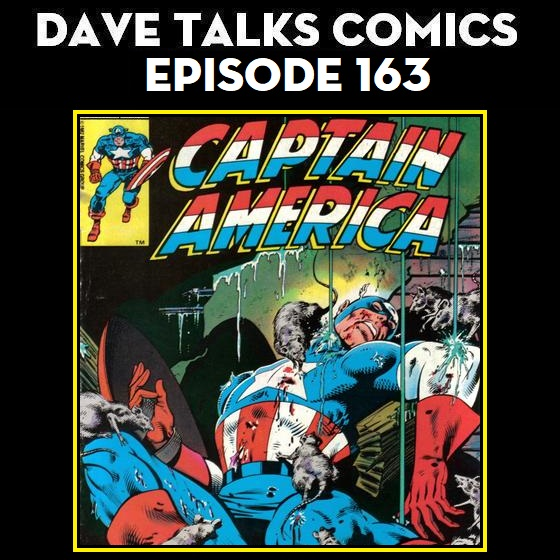Dave Talks Comics : DTC 163 - What I Read - May 2019