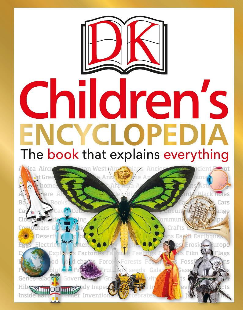 Children's encyclopedia: The book that explains everything – DK