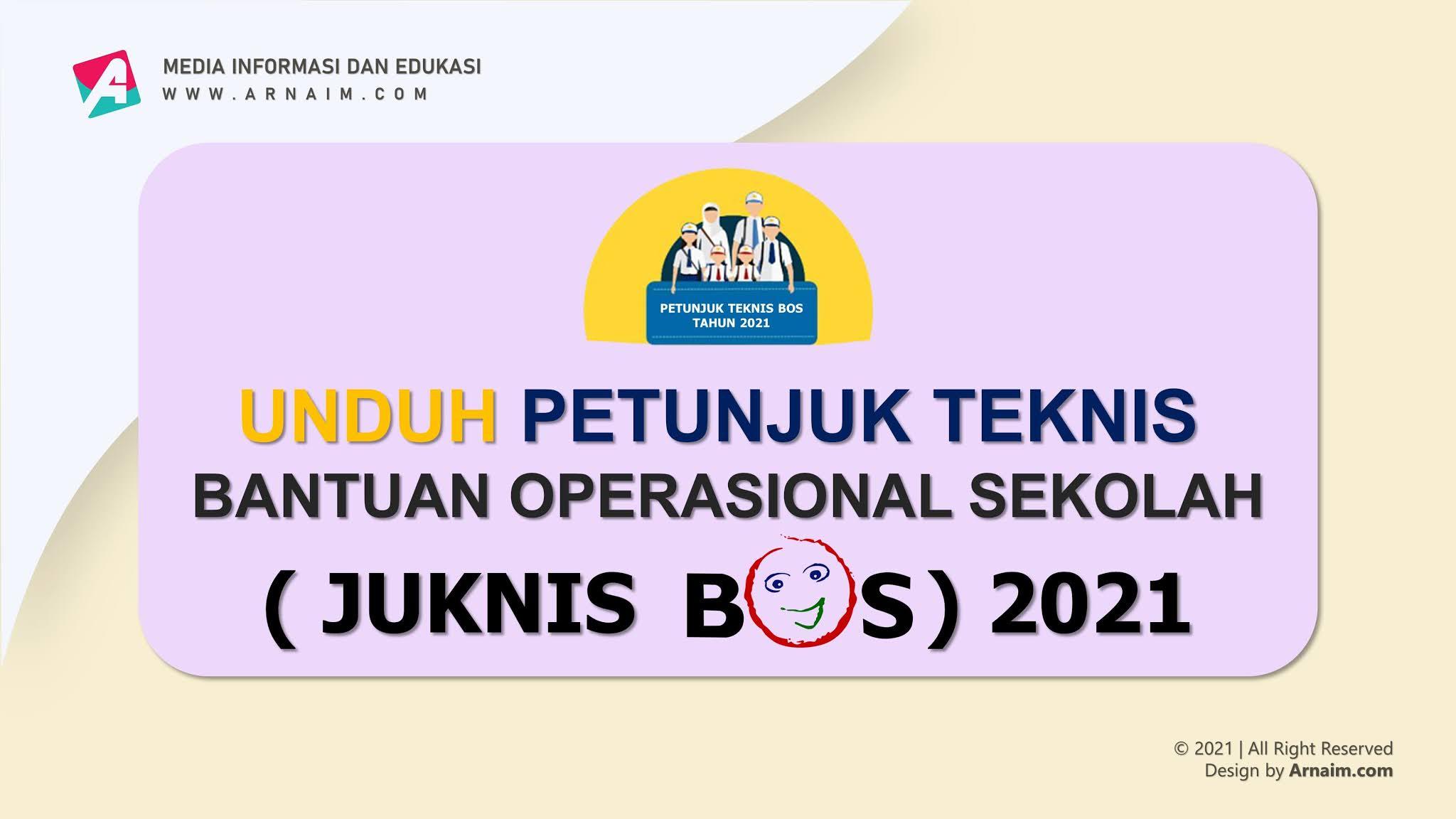 Unduh Juknis BOS Tahun 2021 - arnaim.com