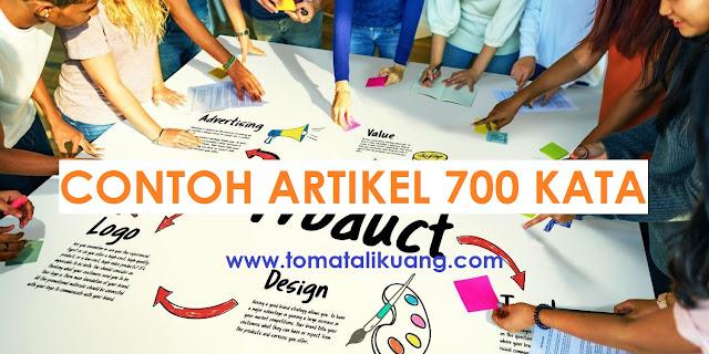 contoh artikel 700 kata tomatalikuang.com