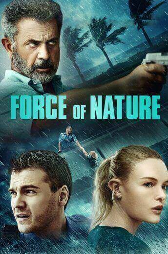 فيلم Force of Nature 2020 مدبلج اون لاين
