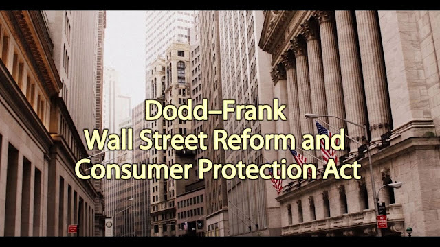 Dodd-Frank Wall Street Reform and Consumer Protection