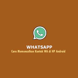 Kontak Whatsapp yang Tidak Muncul di Xiaomi