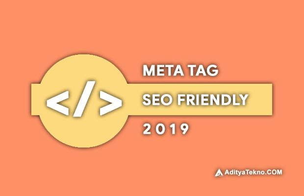Meta Tag SEO Friendly Terbaru dan Valid HTML5 2019 untuk Blogspot