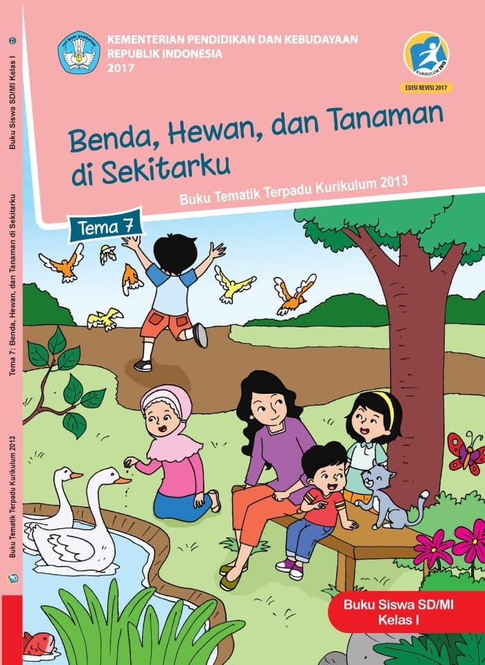 Buku Siswa Tematik SD Kelas I Tema 7 Benda, Hewan, dan Tanaman di Sekitarku