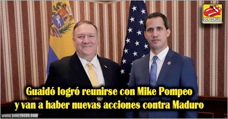 Guaidó logró reunirse con Mike Pompeo y van a haber nuevas acciones contra Maduro
